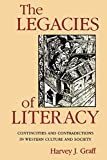 Graff, Harvey J.: The Legacies of Literacy: Continuities and Contradictions in Western Culture and Society