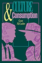 Culture and Consumption: New Approaches to…