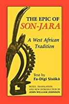 The Epic of Son-Jara: A West African…