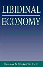 Libidinal Economy (Continuum Impacts) by…