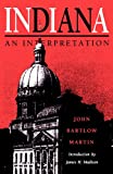 Martin, John Bartlow: Indiana: An Interpretation