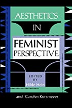 Aesthetics in Feminist Perspective by Hilde…