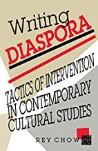 Writing Diaspora: Tactics of Intervention in…