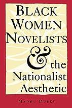 Black Women Novelists and the Nationalist…