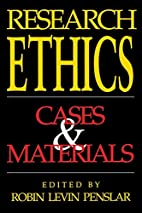 Research Ethics: Cases and Materials by…