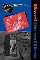 Reel Families: A Social History of Amateur…
