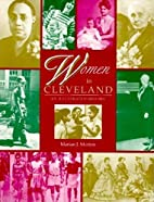 Women in Cleveland: An Illustrated History…