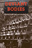 Terry, Jennifer: Deviant Bodies: Critical Perspectives on Difference in Science and Popular Culture
