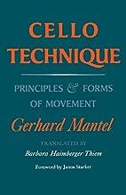 Cello Technique: Principles and Forms of…