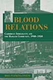 Watkins-Owens, Irma: Blood Relations: Caribbean Immigrants and the Harlem Community, 1900-1930