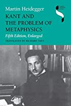 Kant and the Problem of Metaphysics by…