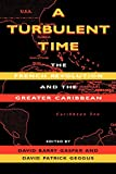 Gaspar, David Barry: A Turbulent Time: The French Revolution and the Greater Caribbean