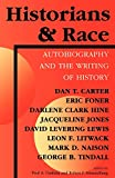Cimbala, Paul A.: Historians and Race: Autobiography and the Writing of History