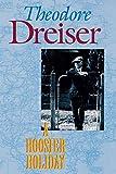 Dreiser, Theodore: A Hoosier Holiday