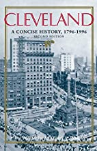 Cleveland: A Concise History, 1796-1996 (The…