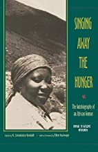 Singing Away the Hunger : The Autobiography…