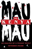 Maloba, Wunyabari O.: Mau Mau and Kenya: An Analysis of a Peasant Revolt