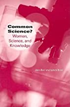 Common Science?: Women, Science, and…