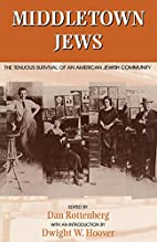Middletown Jews: The Tenuous Survival of an…