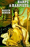 Rensch, Roslyn: Harps and Harpists