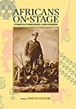 Lindfors, Bernth: Africans on Stage: Studies in Ethnological Show Business
