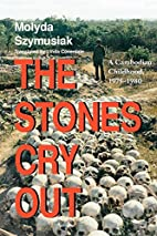 The Stones Cry Out: A Cambodian Childhood,…