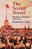 Clark, Katerina: The Soviet Novel: History As Ritual
