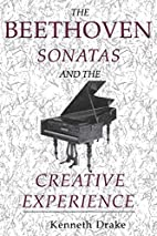 The Beethoven Sonatas and the Creative…