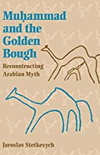 Muhammad and the Golden Bough:…