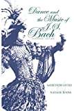 Little, Meredith: Dance and the Music of J. S. Bach