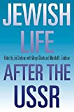 Gitelman, Zvi: Jewish Life After the USSR