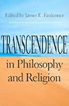 Transcendence in Philosophy and Religion…