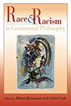 Race and Racism in Continental Philosophy…