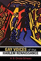 Gay Voices of the Harlem Renaissance by A.…