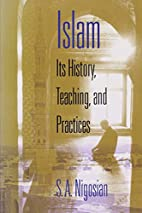 Islam: Its History, Teaching, and Practices…