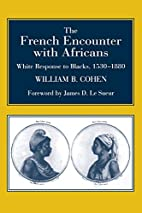 The French Encounter with Africans: White…