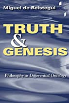 Truth and Genesis: Philosophy as…