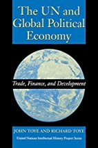 The UN and Global Political Economy: Trade,…