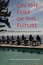 On The Edge Of The Future: Esalen And The…