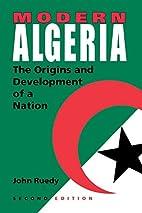 Modern Algeria: The Origins and Development…