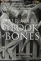 Murambi, the Book of Bones by Boubacar Boris…