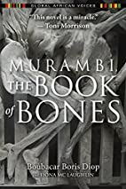 Murambi, the Book of Bones by Boubacar Boris…