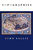 Sallis, John: Topographies (Studies in Continental Thought)