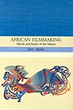 African Filmmaking: North and South of the…