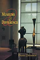 Museums and Difference (21st Century…
