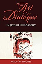 The Art of Dialogue in Jewish Philosophy by…