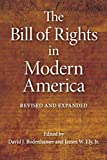 Bodenhamer, David J.: The Bill of Rights in Modern America: Newly Revised and Expanded Edition