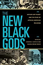 The New Black Gods: Arthur Huff Fauset and…