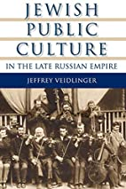 Jewish Public Culture in the Late Russian…