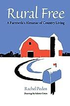 Rural Free: A Farmwife's Almanac of…
